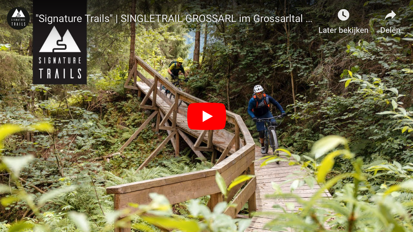 Signature Trails Grossarltal