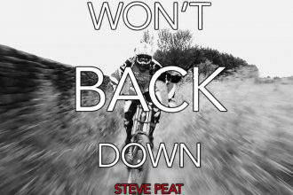 Steve Peat - Won't back down