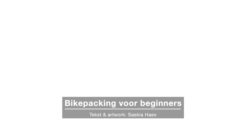 Bikepacking voor beginners: op fietsvakantie, wat heb je nodig?